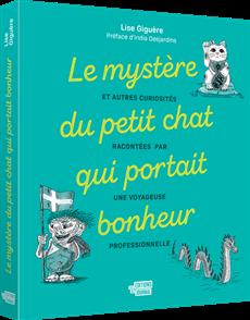 Le mystère du petit chat qui portait bonheur