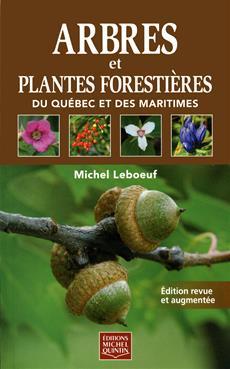 livre arbres et plantes foresti res du qu bec et des maritimes messageries adp. Black Bedroom Furniture Sets. Home Design Ideas