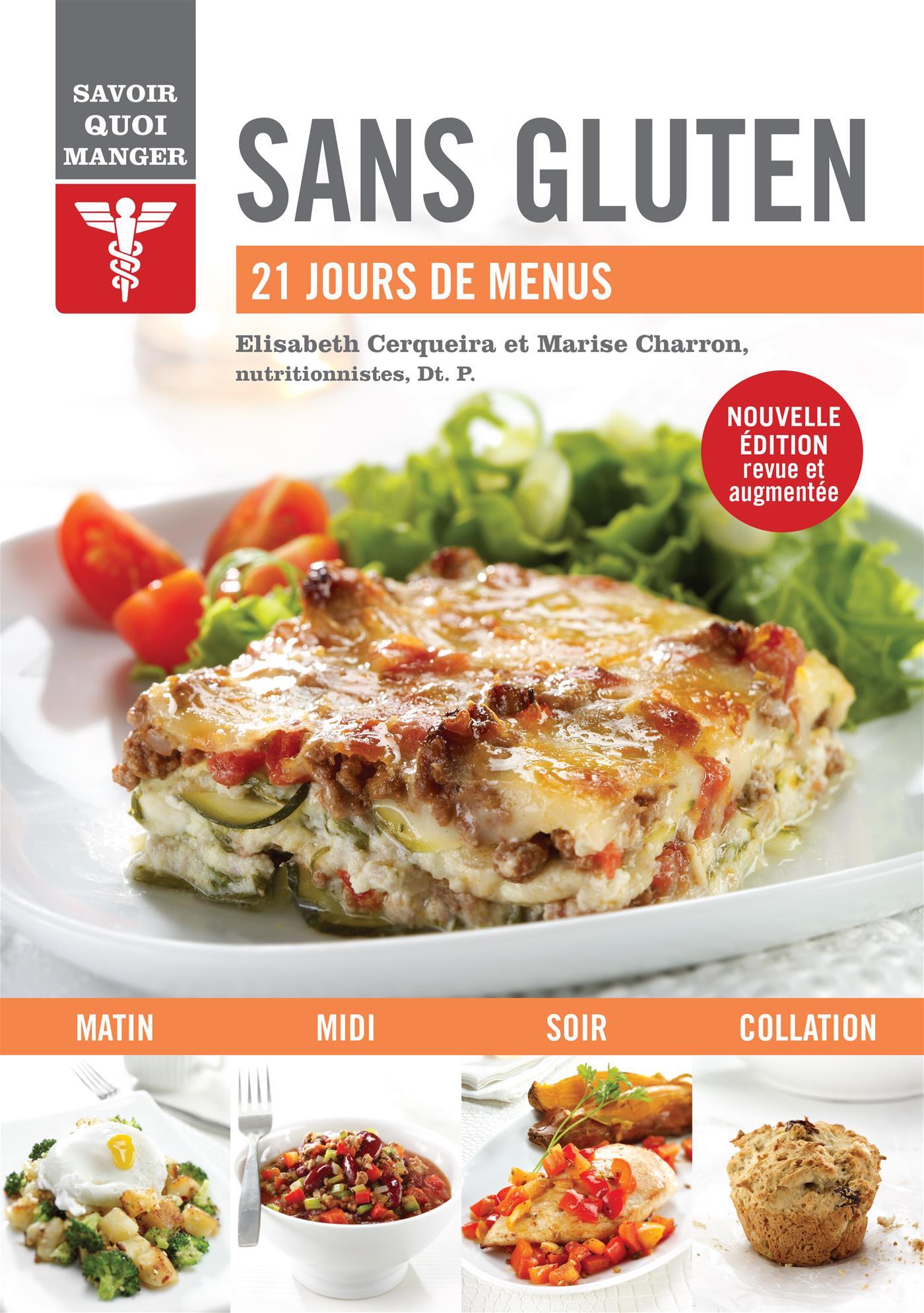 Savoir quoi manger - Sans Gluten (nouvelle édition)