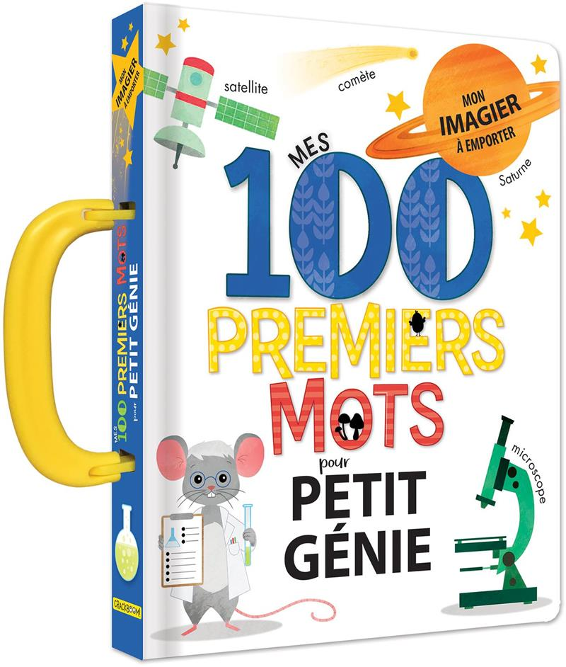 Livre Mes 100 Premiers Mots De Petit Genie Mon Imagier A