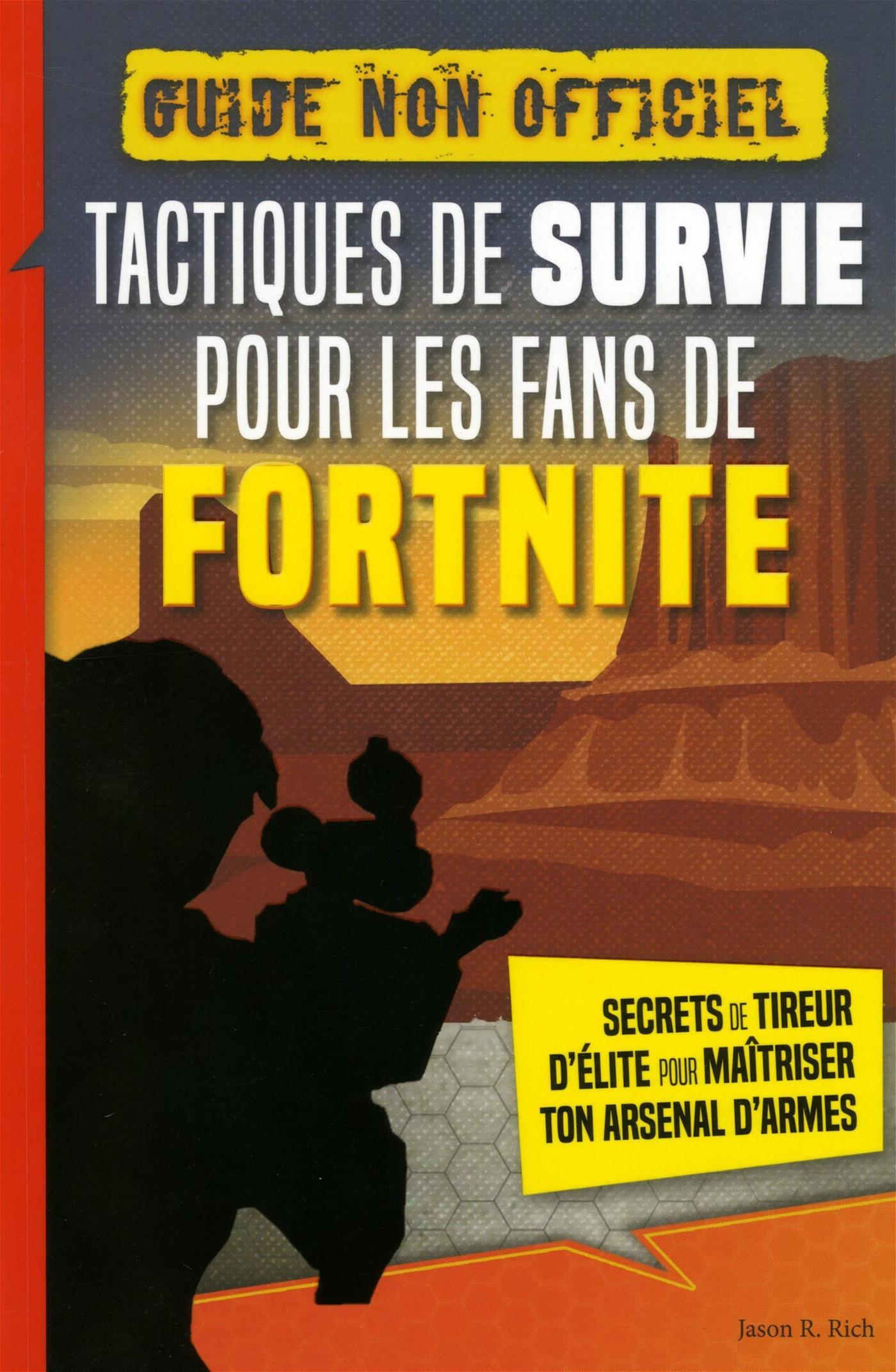 Livre Tactiques De Survie Pour Les Fans De Fortnite