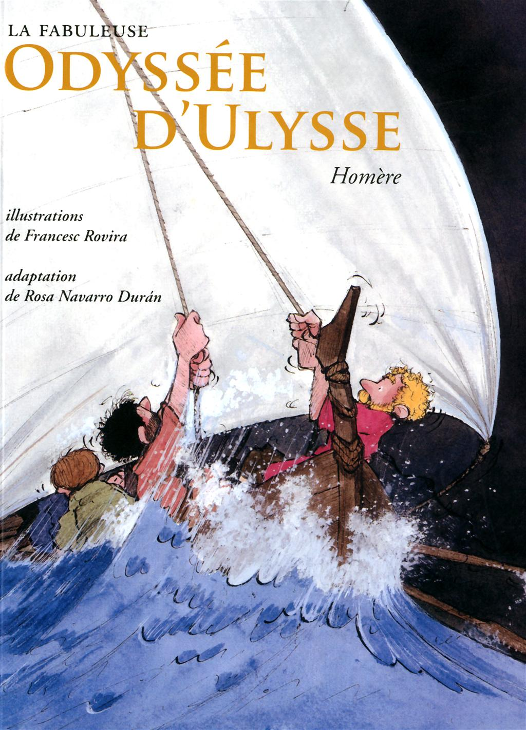 La Fabuleuse Odyssee D Ulysse