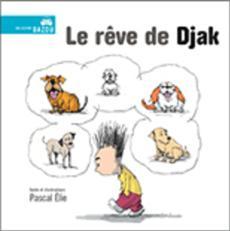 Livre Le rêve de Djak