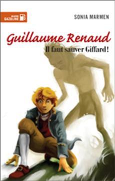 Livre Guillaume Renaud - Il faut sauver Giffard