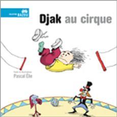 Livre Djak au cirque