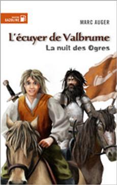 Livre L'Écuyer de Valbrume -  Tome 1 - La nuit des ogres