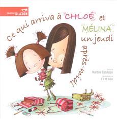 Livre Ce qui arriva à Chloé et Mélina un jeudi après-midi