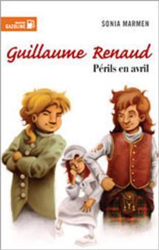 Livre Guillaume Renaud -Périls en avril