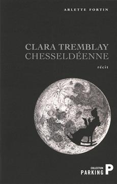 Livre Clara Tremblay chesseldéenne