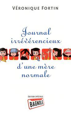 Livre Le Journal irrévérencieux d'une mère normale