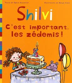 Livre Shilvi - C'est important, les zédemis !