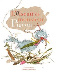 Livre L'oiseau de monsieur Pigeon