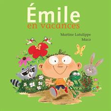 Livre Émile en vacances