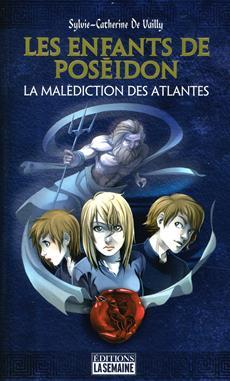 Les enfants de Poséidon - Tome 1 - La malédiction des Atlantes
