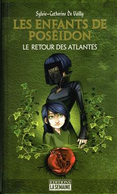 Les enfants de Poséidon - Tome 3 - Le retour des Atlantes