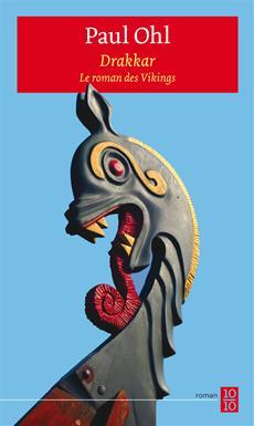 Drakkar - Le roman des Vikings