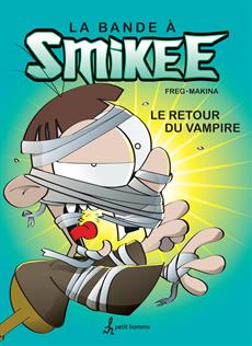 La bande à Smikee - Tome 2 - Le retour du vampire