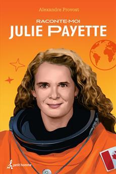 Raconte-moi Julie Payette - Nº 5