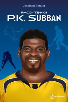 Raconte-moi P.K. Subban - Nº 15