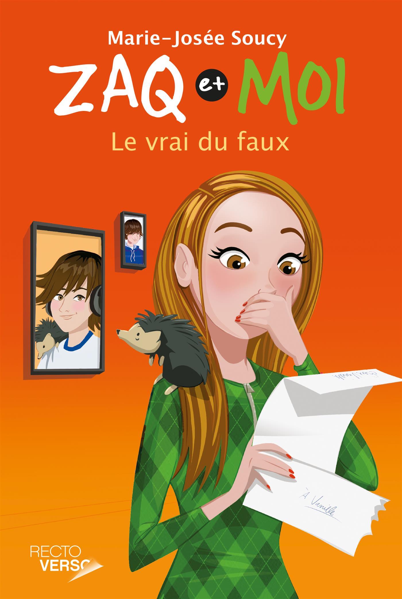 Livre Zaq Et Moi Tome 5 Le Vrai Du Faux Recto Verso