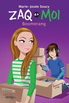 Zaq et moi - Tome 4 - Boomerang