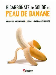 Livre bicarbonate de soude et peau de banane produits for Bicarbonate de soude et calcaire