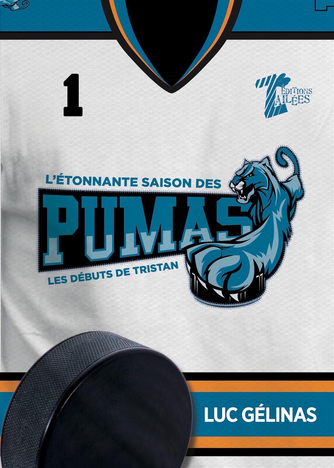 L'étonnante saison des Pumas- Tome 1