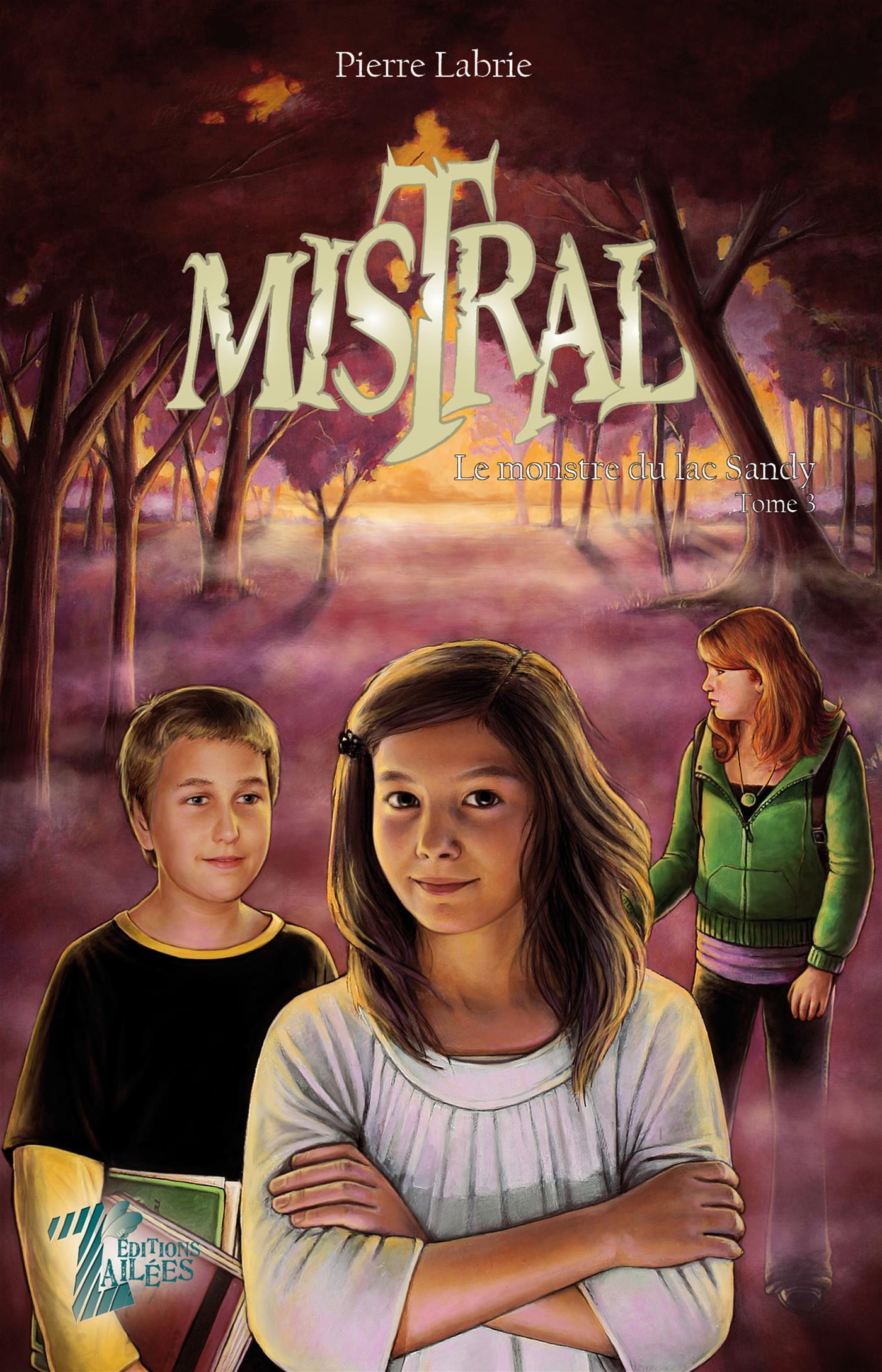 Mistral - Tome 3
