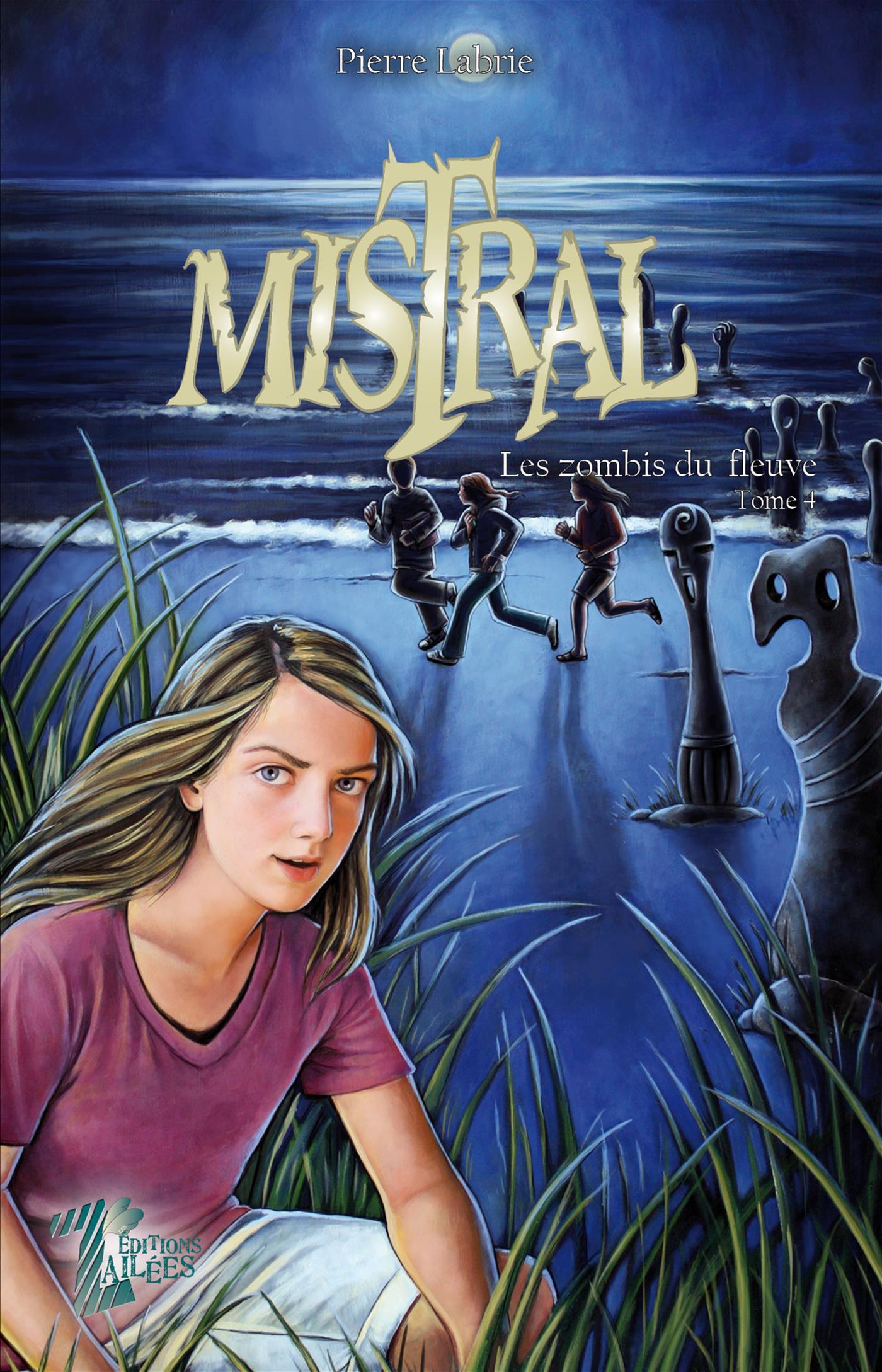 Mistral - Tome 4