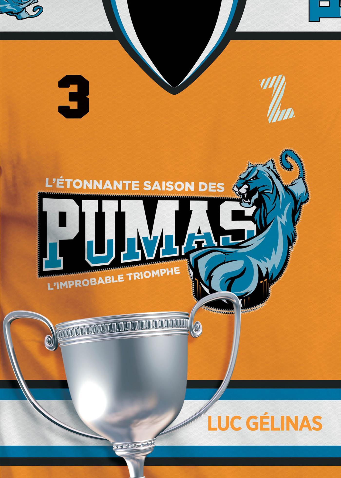 L'étonnante saison des Pumas - Tome 3