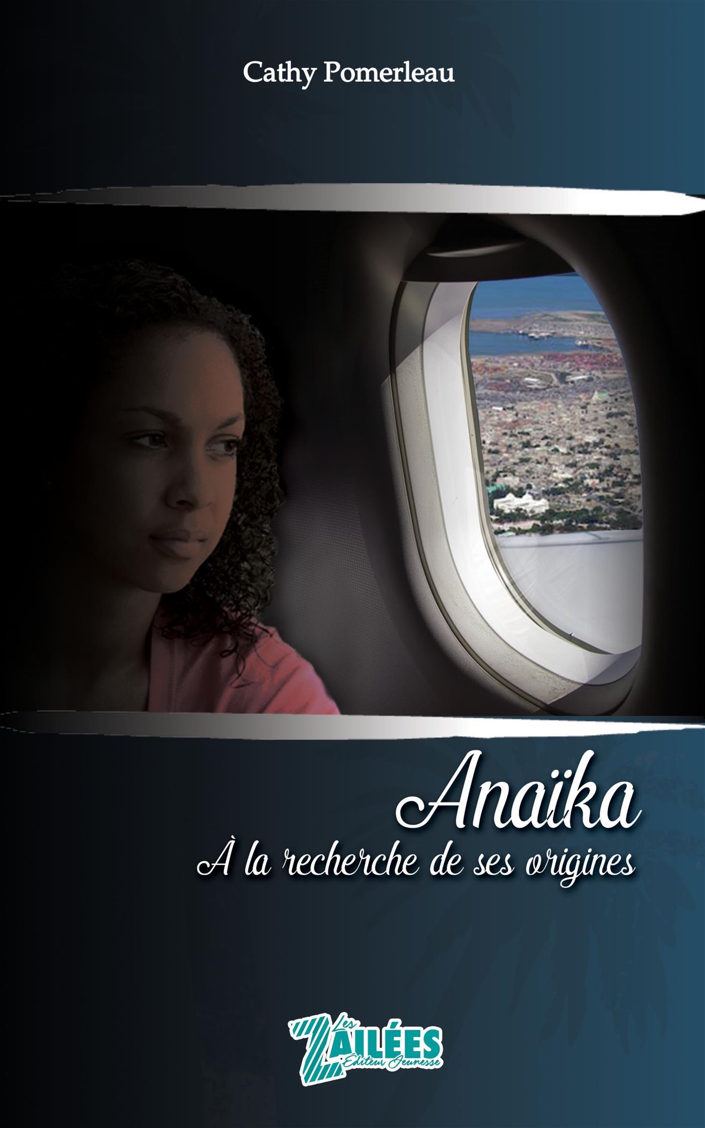 Anaïka à la recherche de ses origines