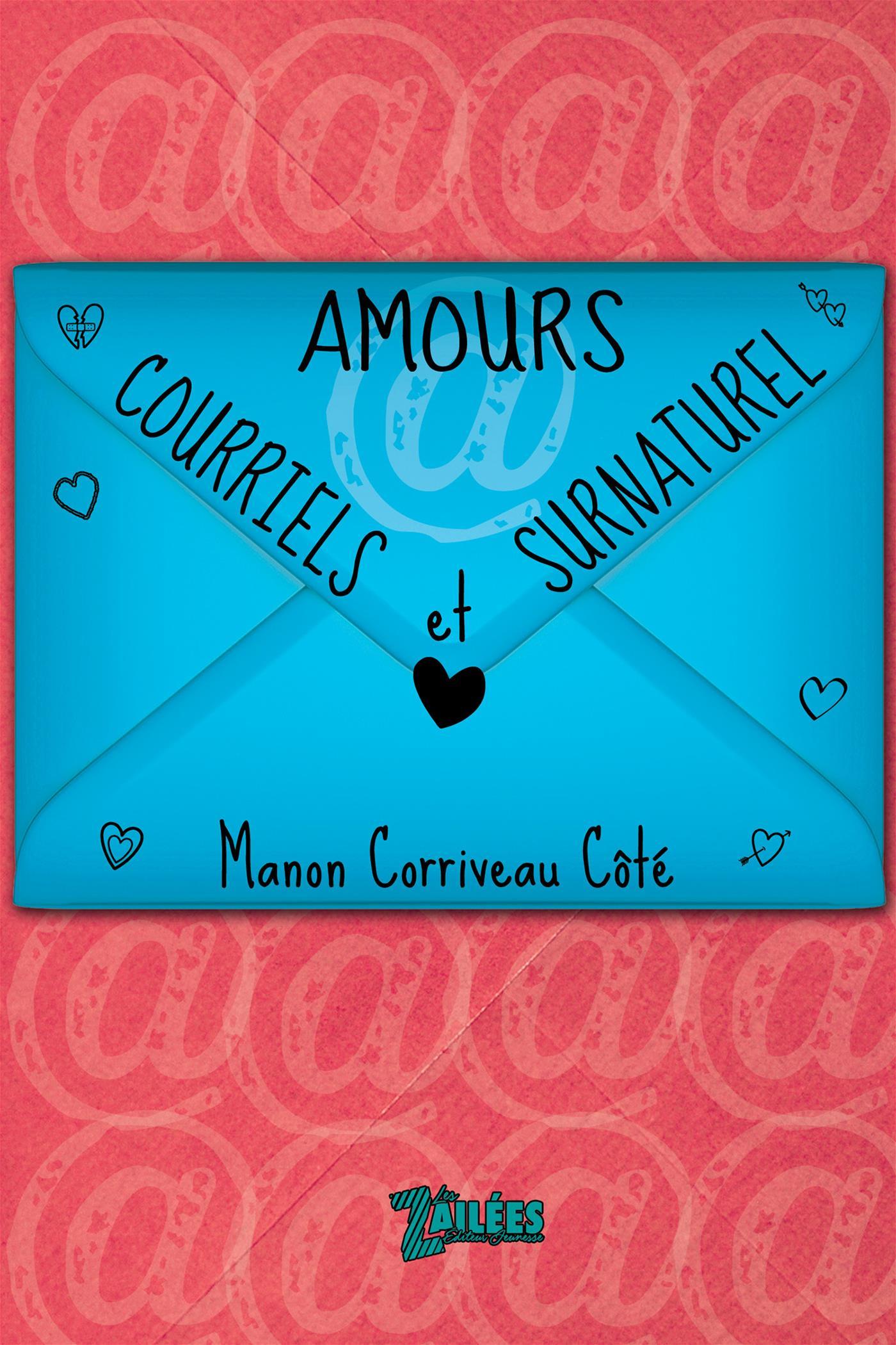 Amours, courriels et surnaturel