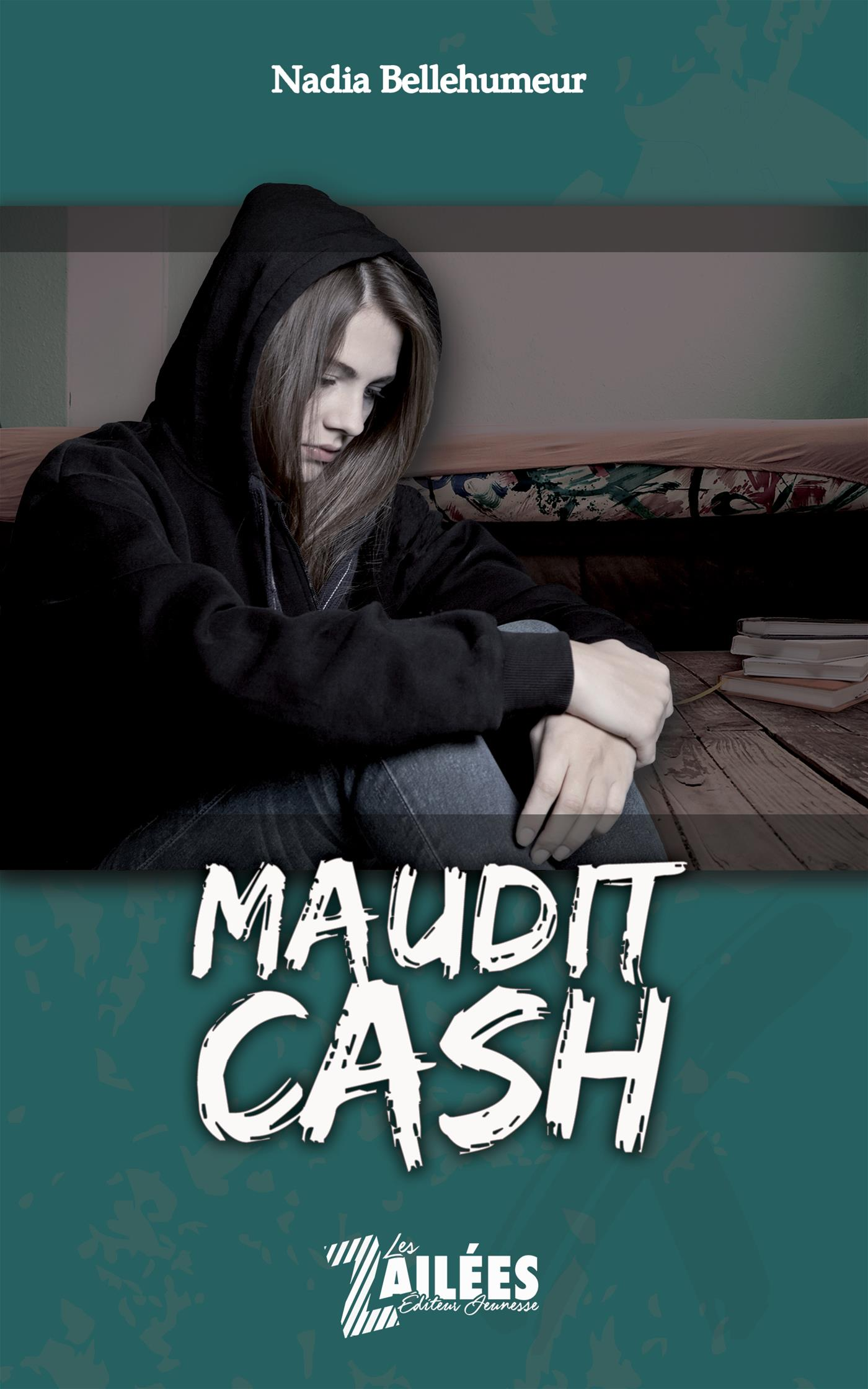 Maudit cash