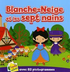 Livre Blanche Neige Et Les Sept Nains Avec 82 Pictogrammes